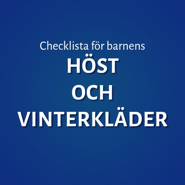 Checklista för barnens höst och vinterkläder
